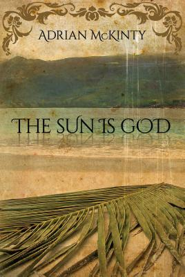 The Sun Is God Cover Image