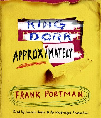 King Dork Approximately (King Dork Series) Cover Image