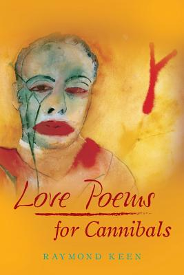 Love Poems for Cannibals Cover