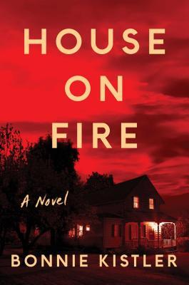House on Fire: A Novel Cover Image