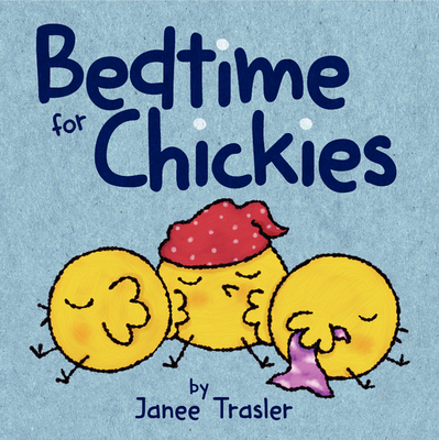 Bedtime for Chickies Cover