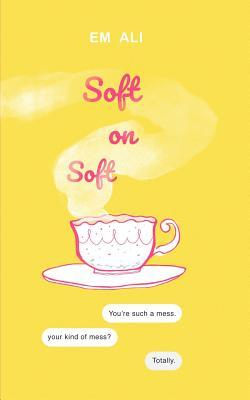 Soft on Soft: #fatgirlsinlove Cover Image