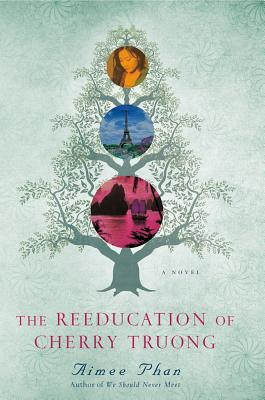 The Reeducation of Cherry Truong Cover
