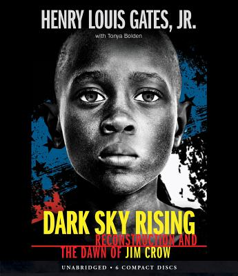 Dark Sky Rising: Reconstruction and the Dawn of Jim Crow Cover Image
