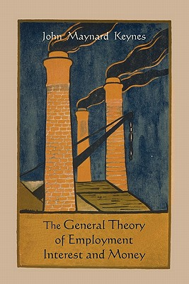 The General Theory of Employment Interest and Money Cover Image