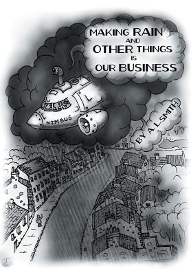 Making Rain and Other Things Is Our Business! Cover
