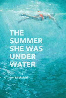 Cover for The Summer She Was Under Water