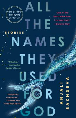 All the Names They Used for God: Stories Cover Image