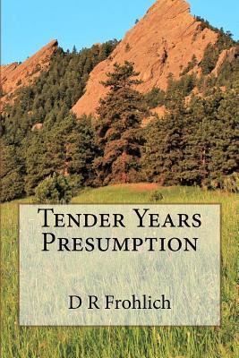 Tender Years Presumption Cover Image