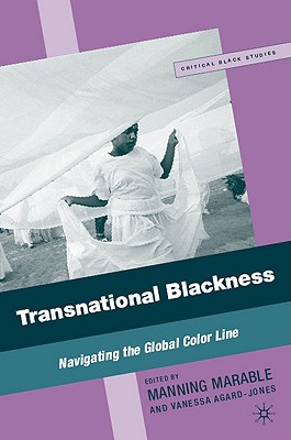 Transnational Blackness: Navigating the Global Color Line (Critical Black Studies) Cover Image