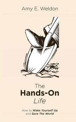 Cover for The Hands-On Life