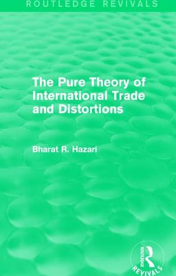 The Pure Theory of International Trade and Distortions (Routledge Revivals) Cover Image