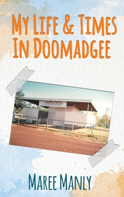 My Life & Times In Doomadgee Cover Image