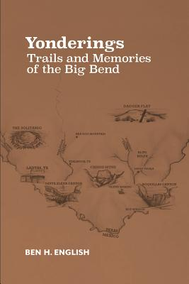 Yonderings: Trails and Memories of the Big Bend Cover Image