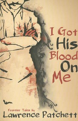 I Got His Blood on Me Cover Image