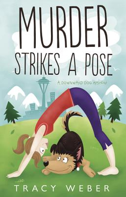Murder Strikes a Pose (Downward Dog Mysteries) Cover Image