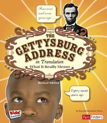 The Gettysburg Address in Translation: What It Really Means (Kids' Translations) Cover Image
