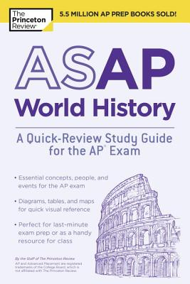 ASAP WORLD HISTORY: A QUICK-REVIEW STUDY GUIDE FOR THE AP EXAM cover image