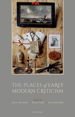 The Places of Early Modern Criticism Cover Image