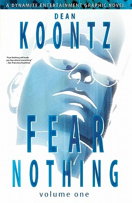 Dean Koontz Fear Nothing, Volume One Cover