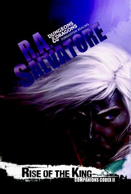 Rise of the King (The Legend of Drizzt #29) Cover Image