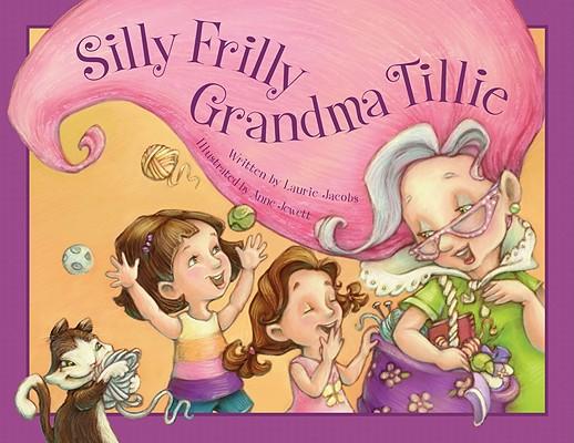 Silly Frilly Grandma Tillie Cover