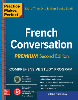 Practice Makes Perfect: French Conversation, Premium Cover Image
