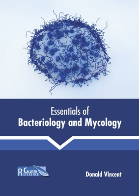 Essentials of Bacteriology and Mycology Cover Image