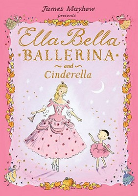 Ella Bella Ballerina and Cinderella Cover