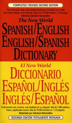 The New World Spanish-English, English-Spanish Dictionary: Completely Revised Second Edition Cover Image