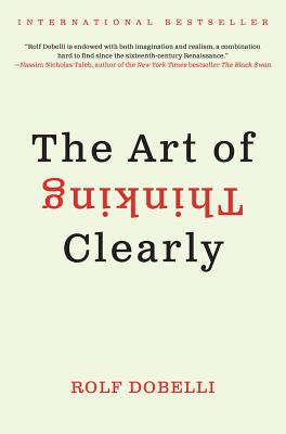 The Art of Thinking Clearly Cover