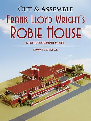 Cut & Assemble Frank Lloyd Wright's Robie House: A Full-Color Paper Model (Cut & Assemble Buildings in H-O Scale) Cover Image