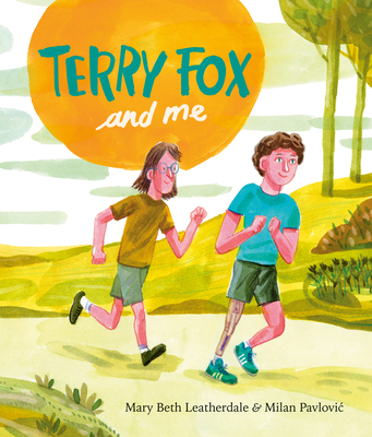 Terry Fox and Me Cover Image