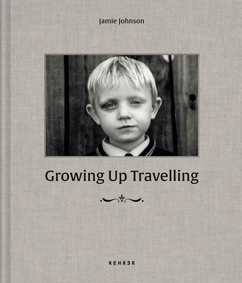 Growing Up Travelling: The Inside World of Irish Traveller Children Cover Image