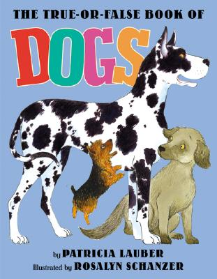 The True-or-False Book of Dogs Cover Image