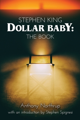 Stephen King - Dollar Baby: The Book Cover Image