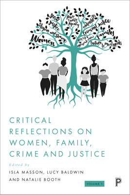 Critical Reflections on Women, Family, Crime and Justice Cover Image