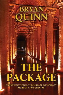 The Package: An International Thriller of Conspiracy, Murder and Betrayal Cover Image