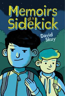 Memoirs of a Sidekick by David Skuy