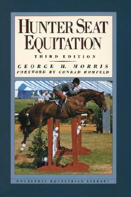 Hunter Seat Equitation: Third Edition Cover Image
