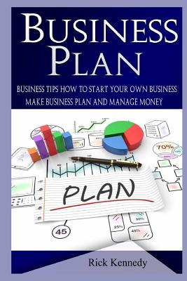 Business Plan: 25 Top Business Lessons of Warren Buffet and Business Tips to Start Your Own Business (Business Tools, Business Concep Cover Image