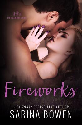 Cover for Fireworks (True North #6)
