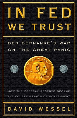 In FED We Trust: Ben Bernanke's War on the Great Panic Cover Image