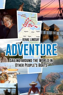 Adventure: Sailing Around the World in Other People's Boats Cover Image