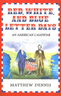 Red, White, and Blue Letter Days: An American Calendar Cover Image