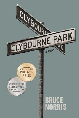 Clybourne Park: A Play Cover Image