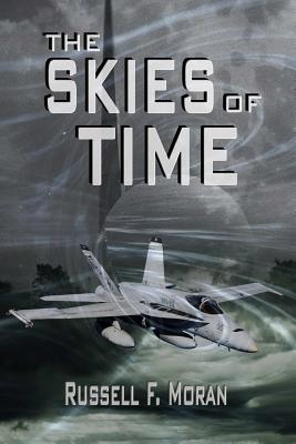 The Skies of Time: Book Four in The Time Magnet Series Cover Image