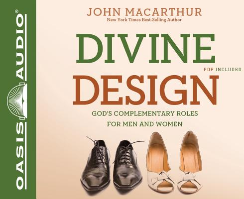 Divine Design: God's Complementary Roles for Men and Women Cover Image