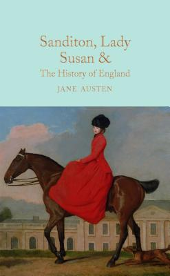 Sanditon, Lady Susan, & The History of England Cover Image