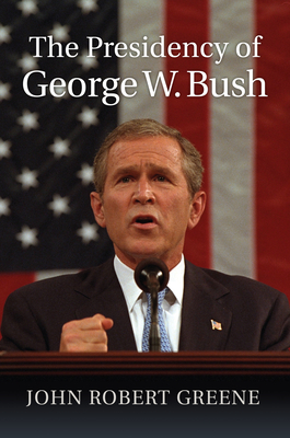 The Presidency of George W. Bush Cover Image